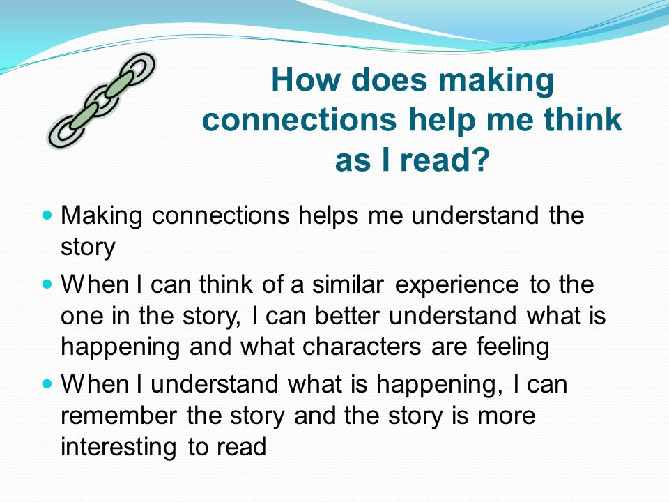 How does making connections help me think as I read