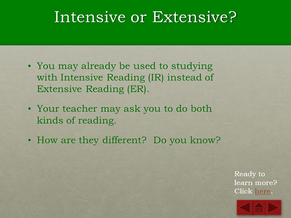 Intensive or Extensive