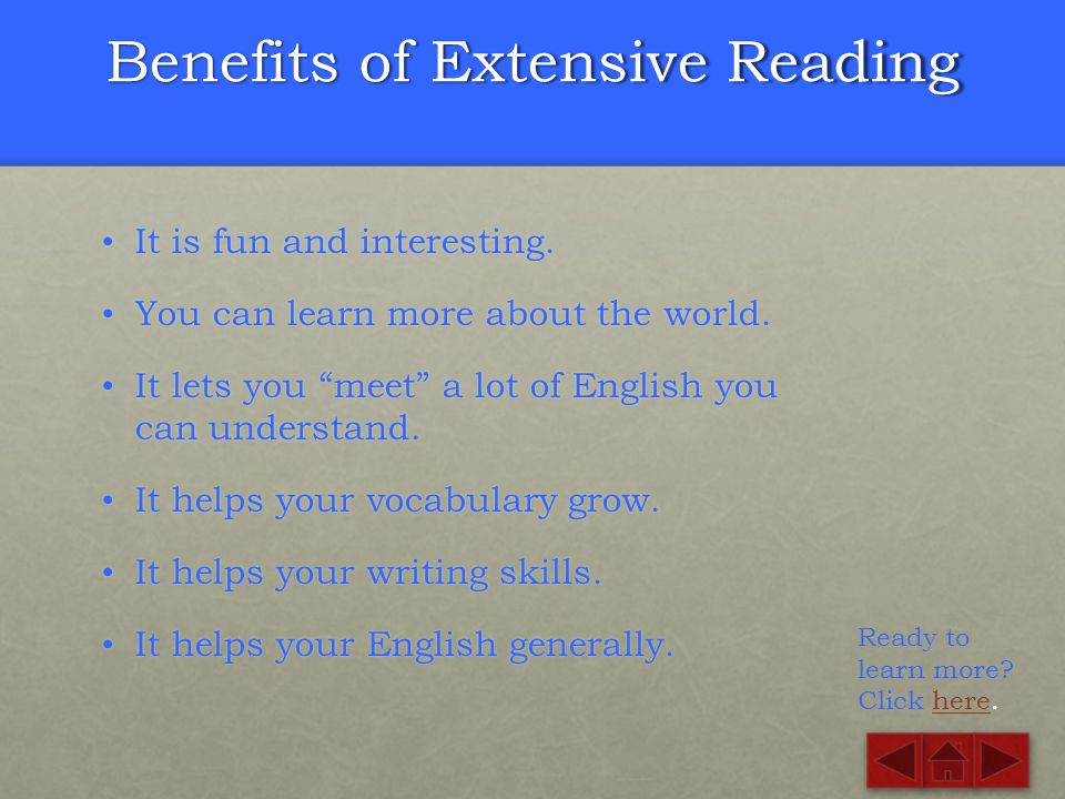 Benefits of Extensive Reading