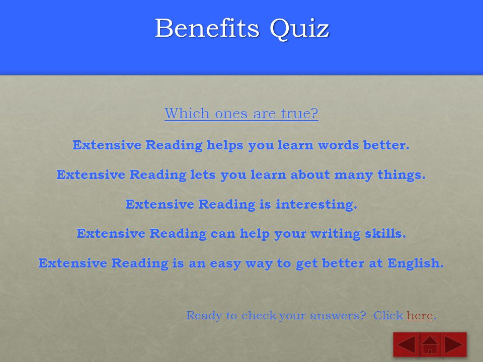 Benefits Quiz Which ones are true
