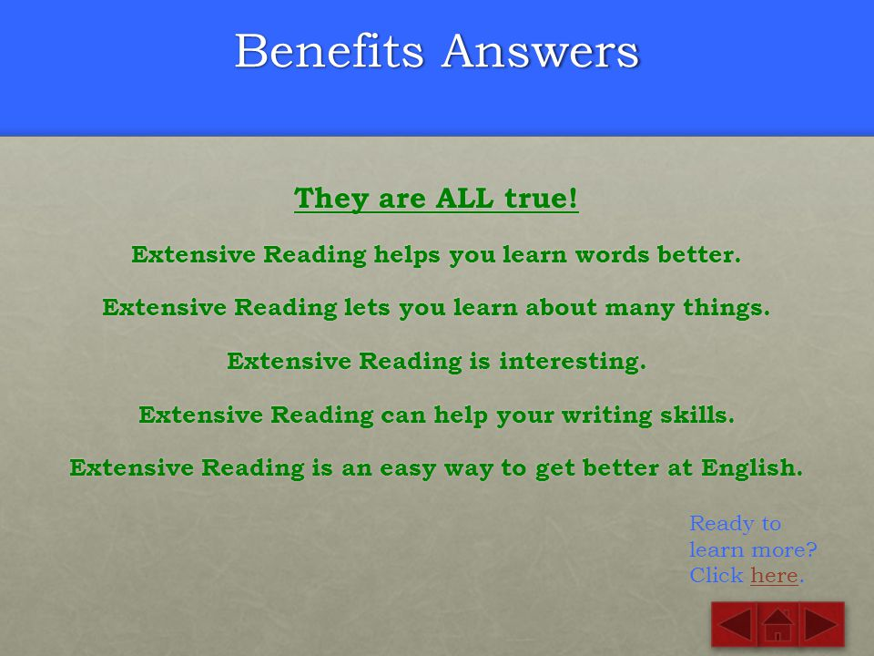 Benefits Answers They are ALL true!
