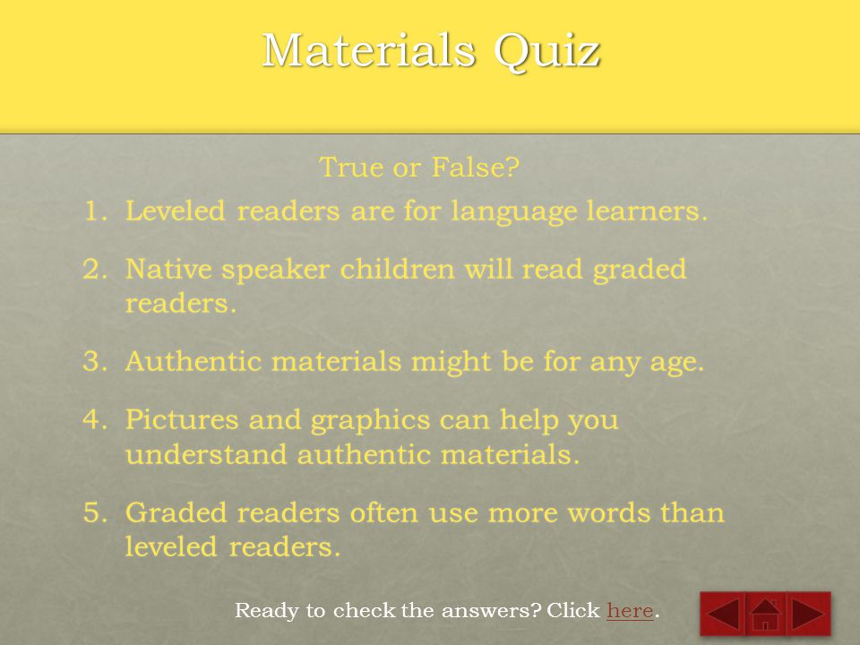 Materials Quiz True or False