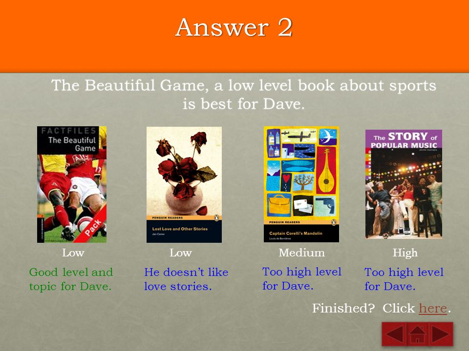 The Beautiful Game, a low level book about sports is best for Dave.