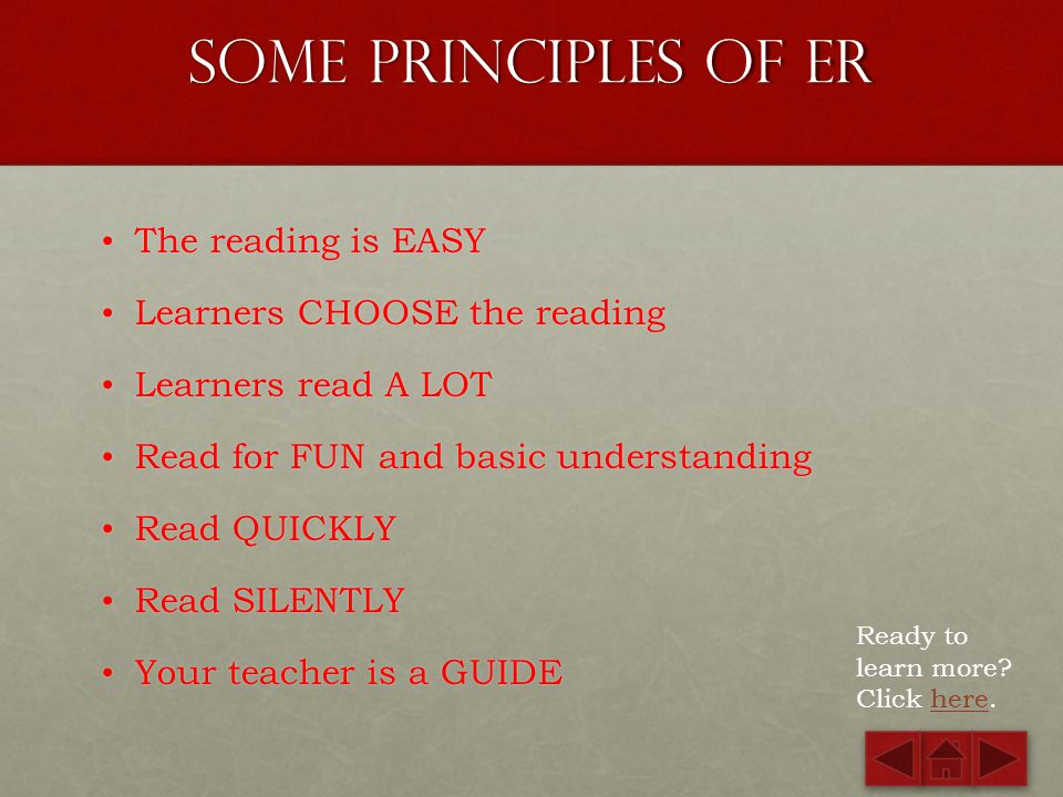 Some Principles of ER The reading is EASY Learners CHOOSE the reading