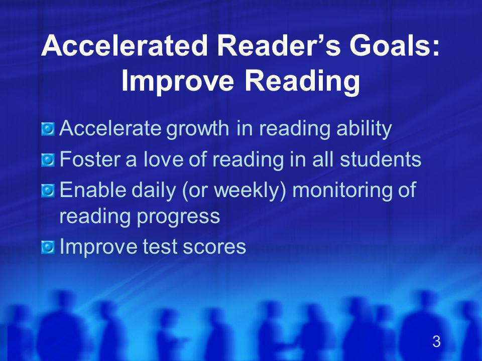 Accelerated Reader's Goals: Improve Reading