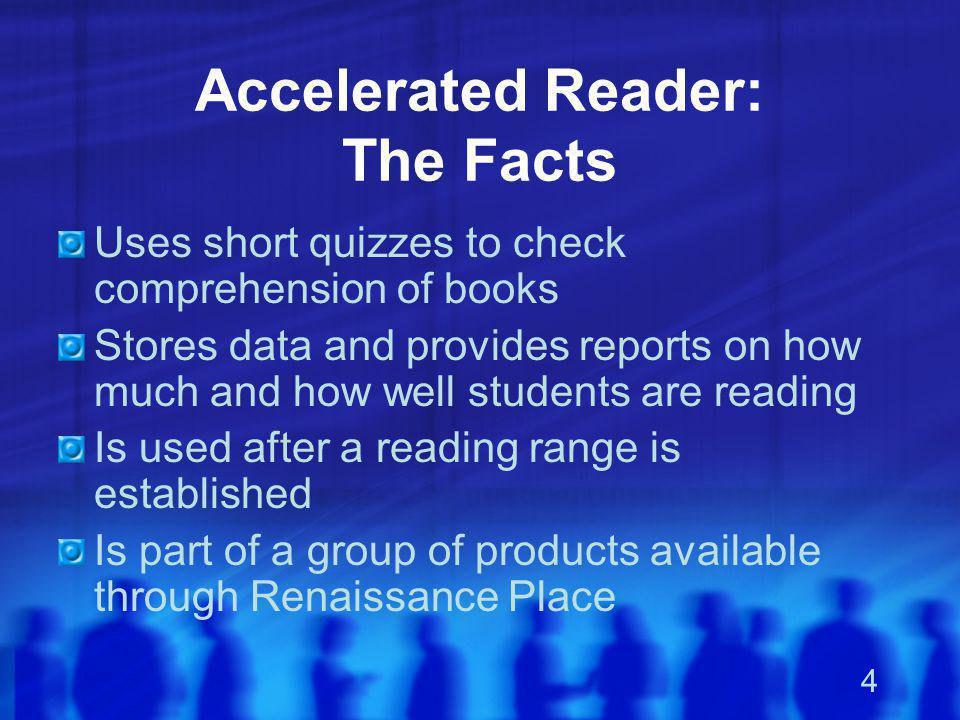 Accelerated Reader: The Facts