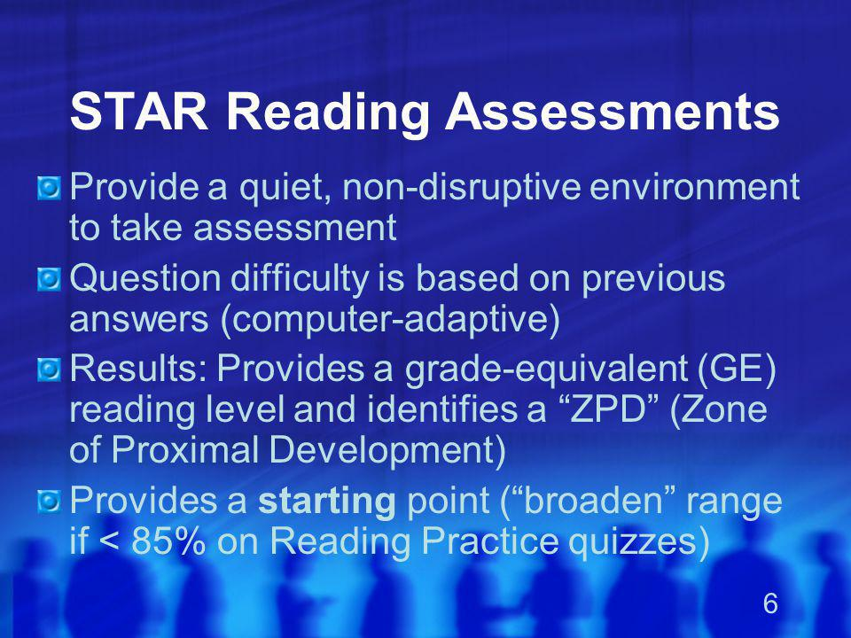 STAR Reading Assessments
