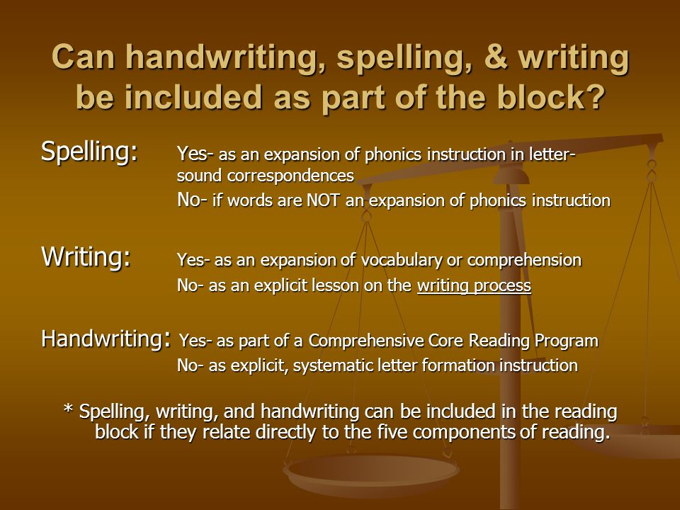 Can handwriting, spelling, & writing be included as part of the block