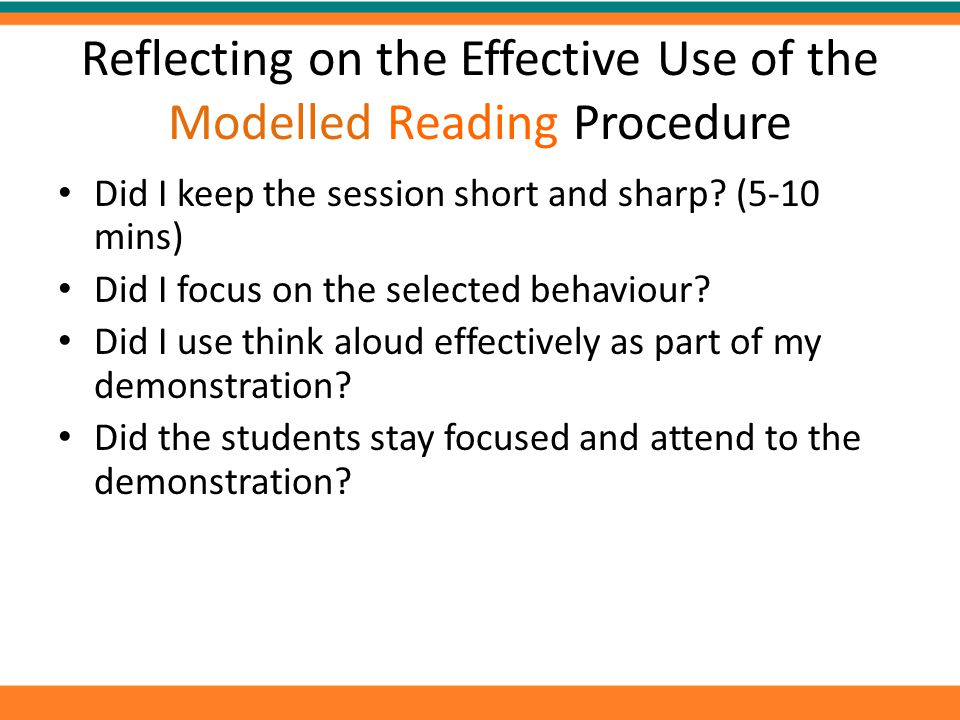 Reflecting on the Effective Use of the Modelled Reading Procedure