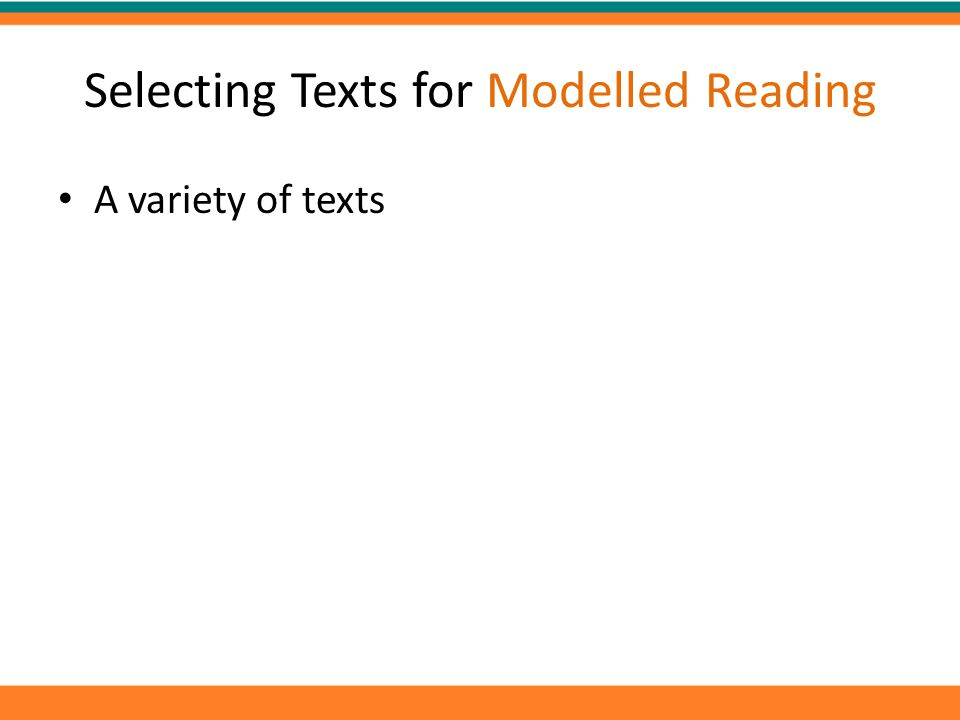 Selecting Texts for Modelled Reading