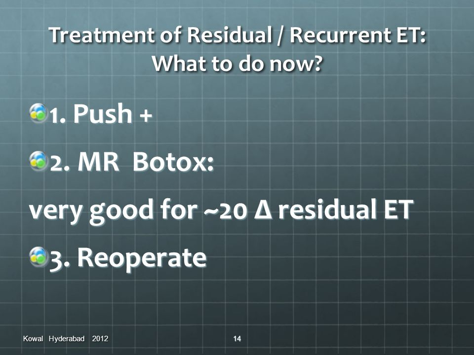 Treatment of Residual / Recurrent ET: What to do now