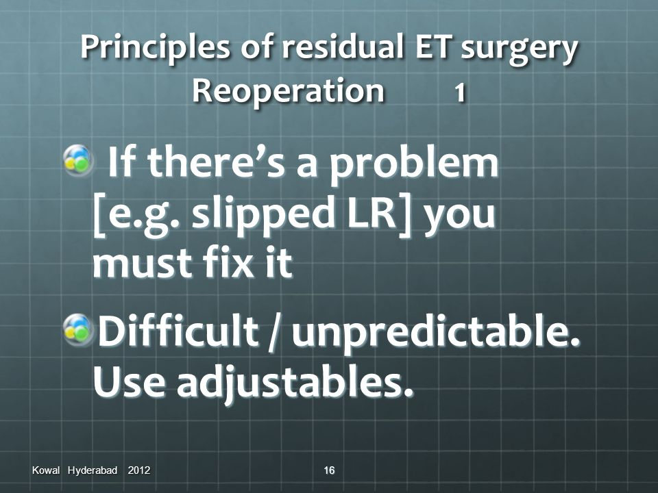 Principles of residual ET surgery Reoperation 1