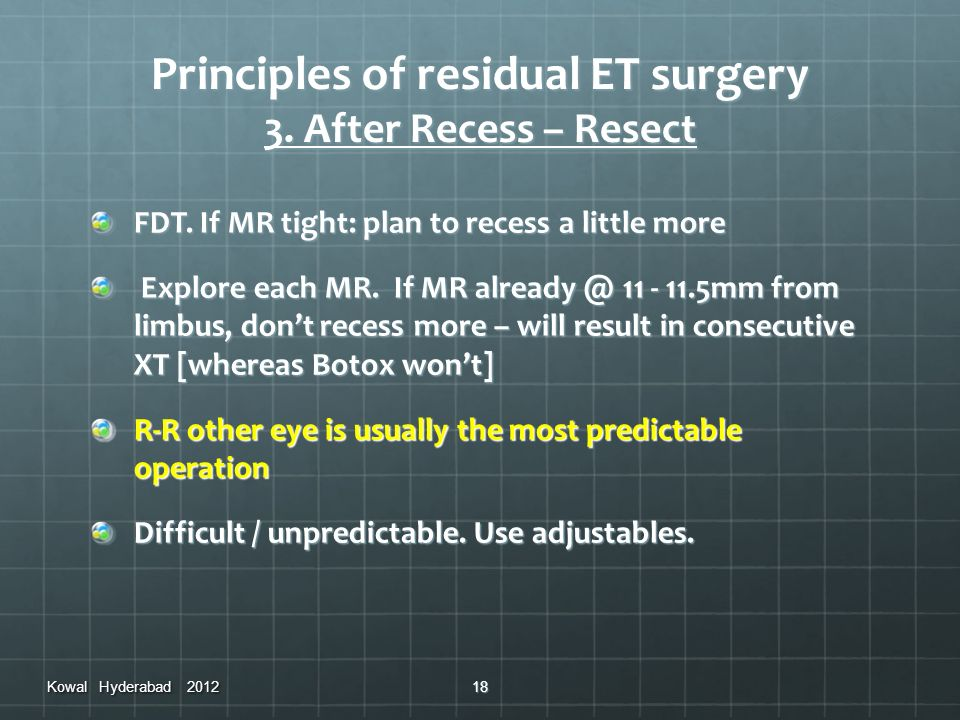 Principles of residual ET surgery 3. After Recess – Resect