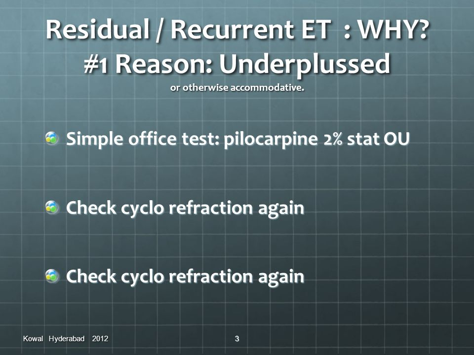 Residual / Recurrent ET : WHY