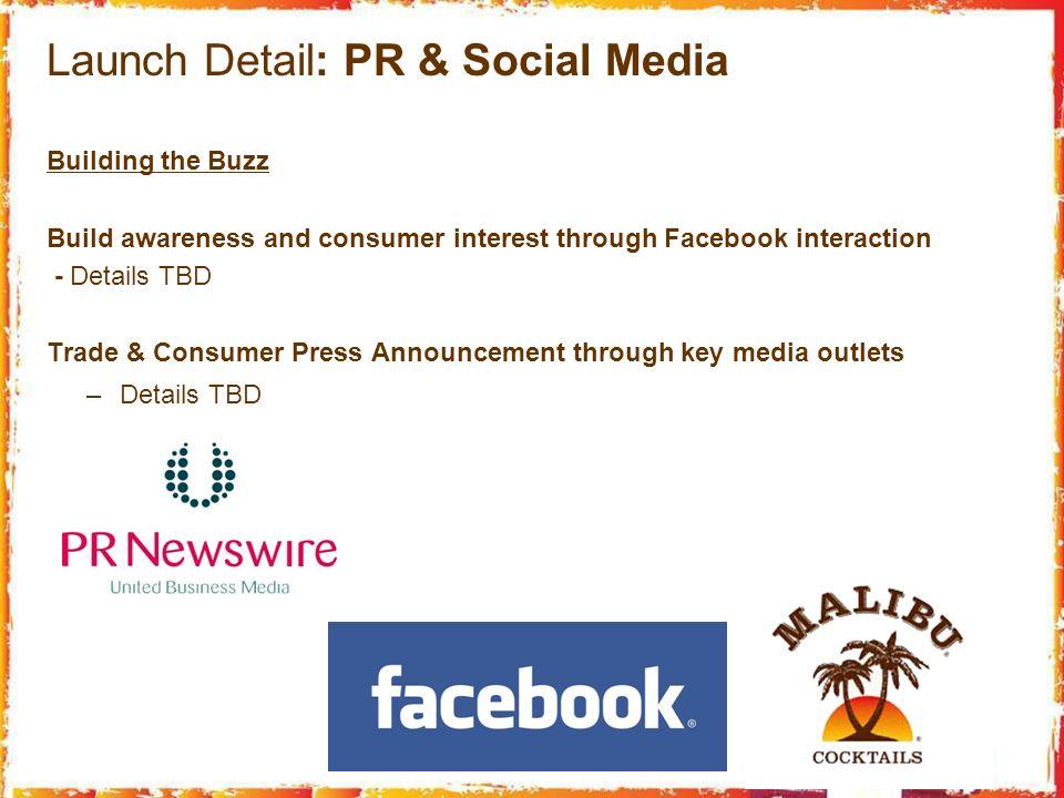 Launch Detail: PR & Social Media