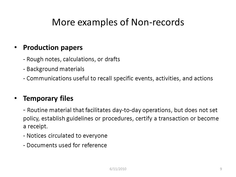 More examples of Non-records