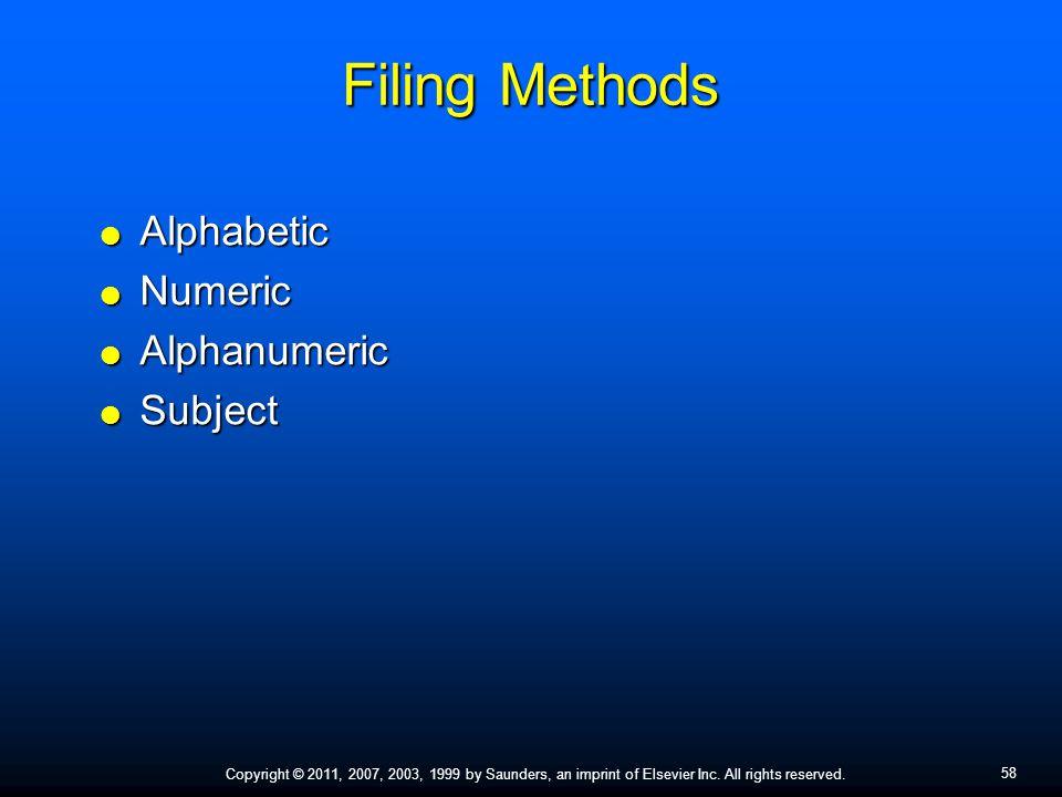 Filing Methods Alphabetic Numeric Alphanumeric Subject
