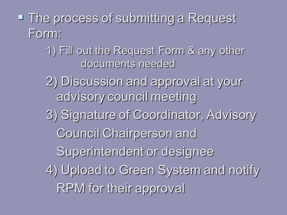 The process of submitting a Request Form: