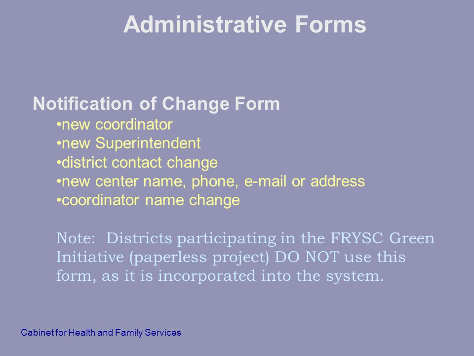 Administrative Forms Notification of Change Form new coordinator