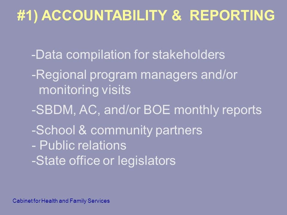 #1) ACCOUNTABILITY & REPORTING
