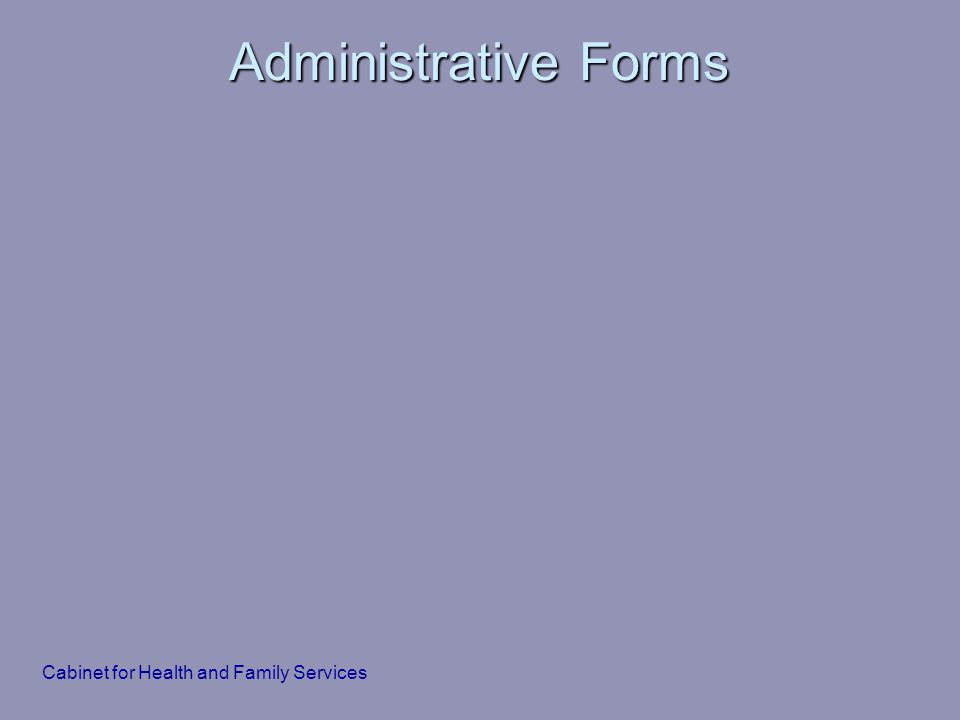 Administrative Forms Cabinet for Health and Family Services