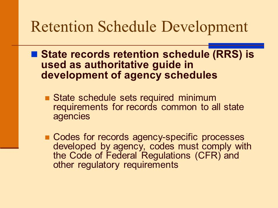 Retention Schedule Development