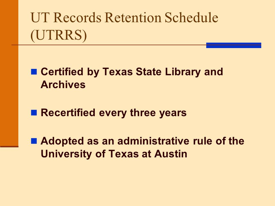 UT Records Retention Schedule (UTRRS)