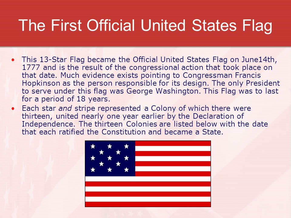 The First Official United States Flag