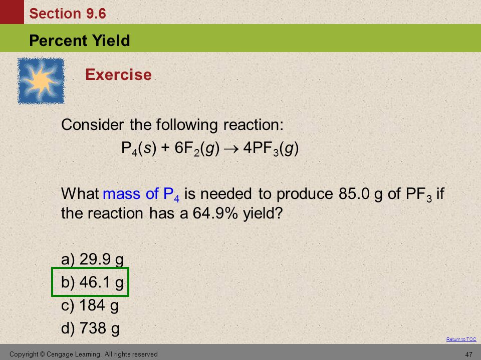 Consider the following reaction: P4(s) + 6F2(g)  4PF3(g)
