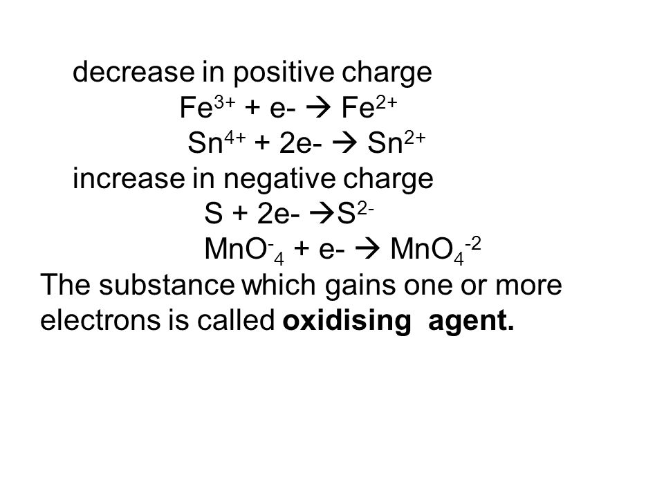 decrease in positive charge
