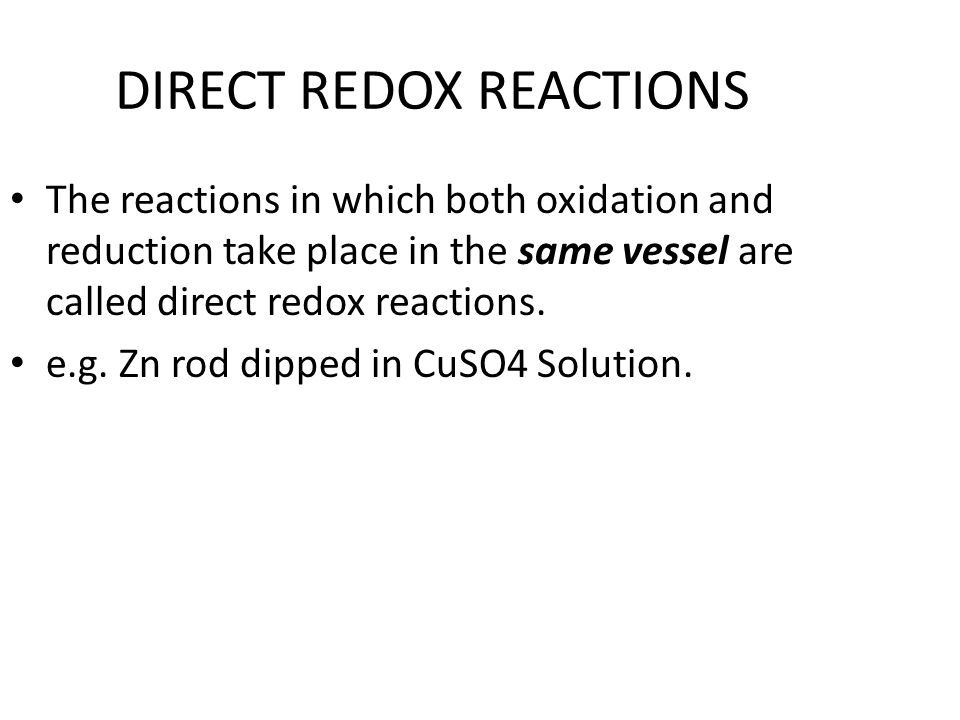 DIRECT REDOX REACTIONS