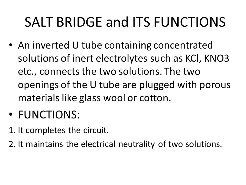 SALT BRIDGE and ITS FUNCTIONS