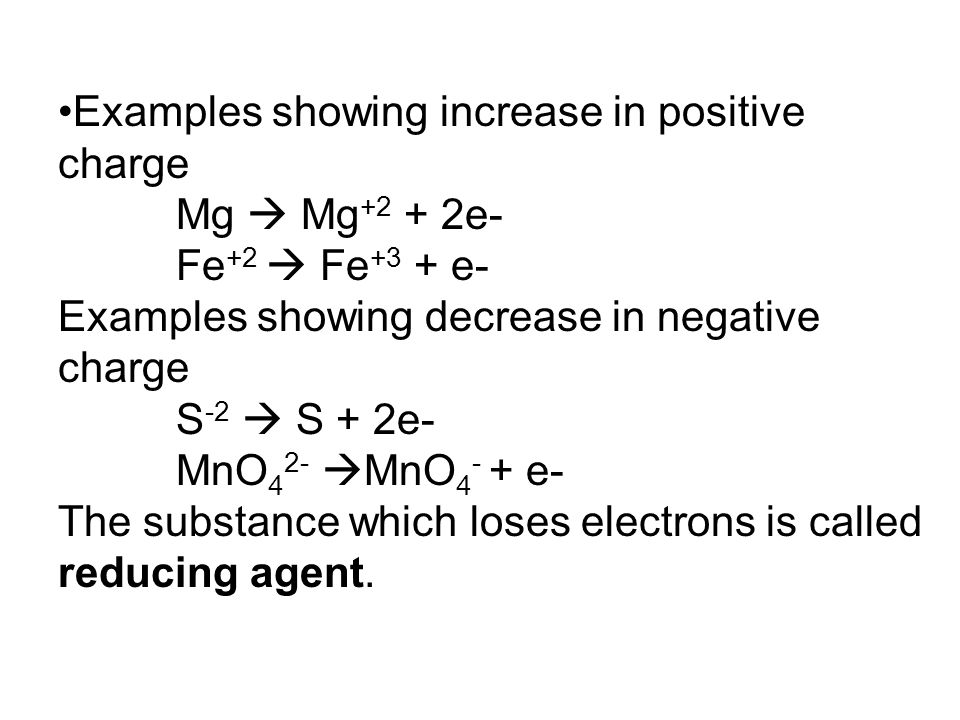 Examples showing increase in positive charge