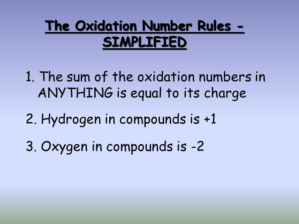 The Oxidation Number Rules - SIMPLIFIED