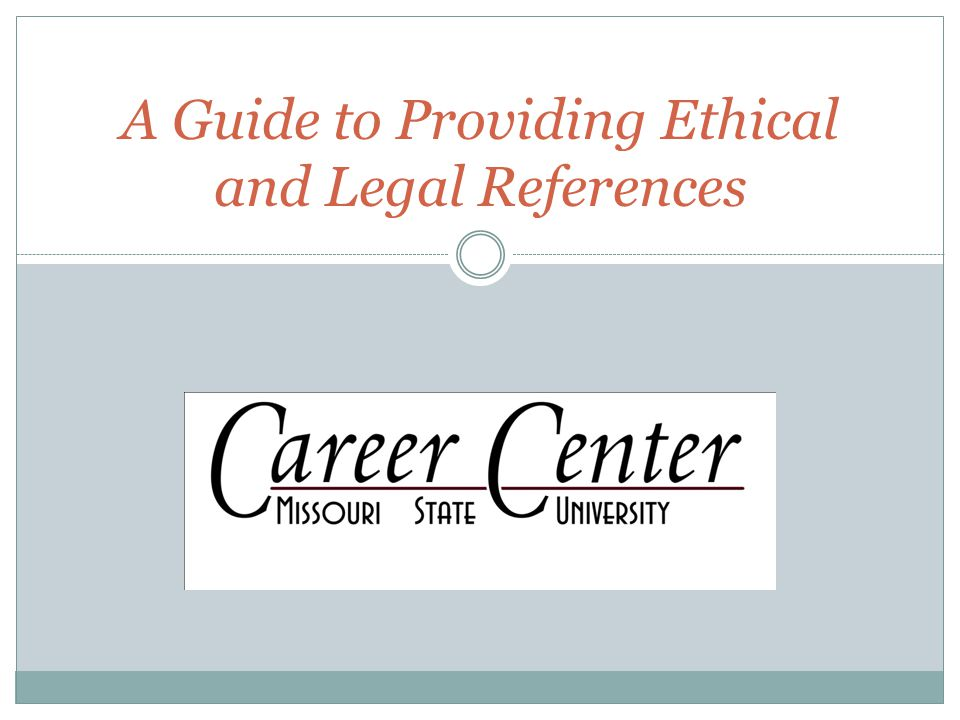 A Guide to Providing Ethical and Legal References