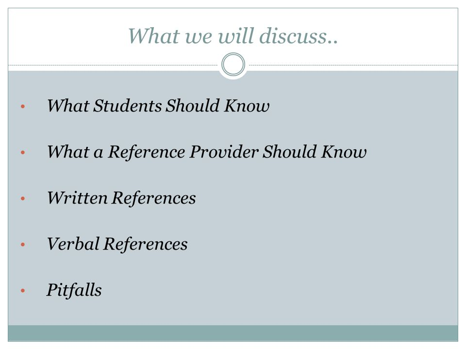 What we will discuss.. What Students Should Know