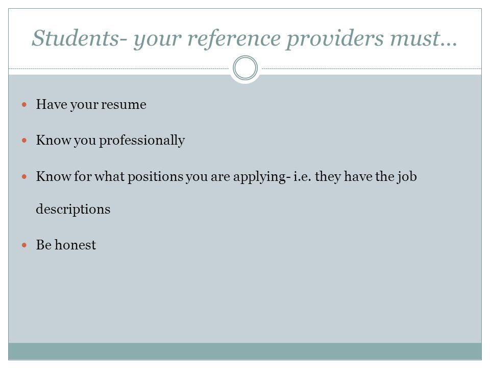 Students- your reference providers must…