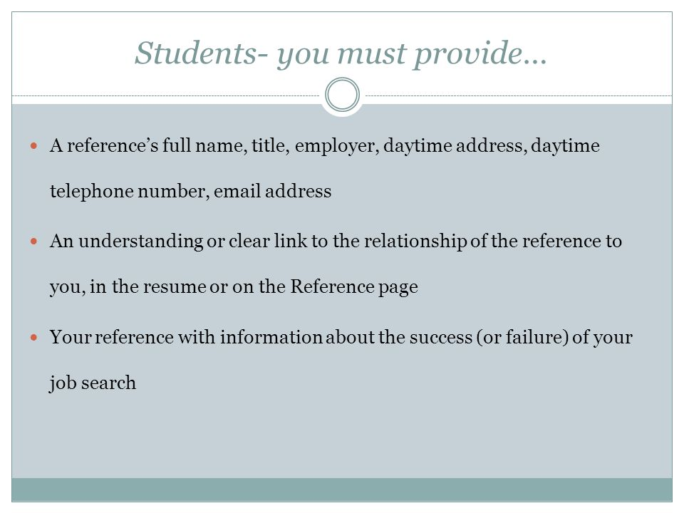 Students- you must provide…