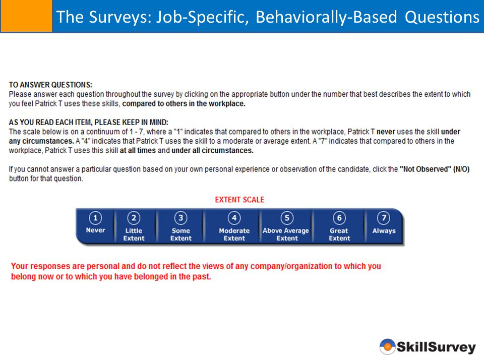 The Surveys: Job-Specific, Behaviorally-Based Questions