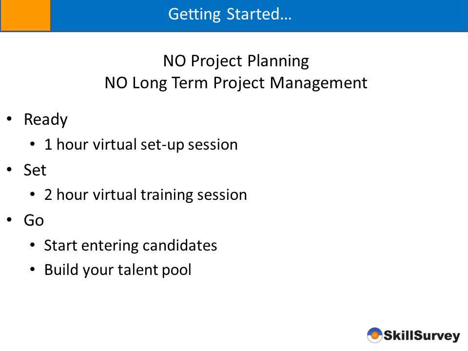 NO Long Term Project Management