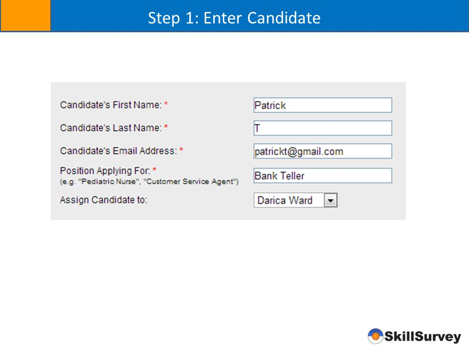 Step 1: Enter Candidate