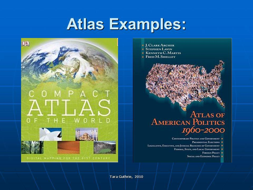 Atlas Examples: Tara Guthrie, 2010
