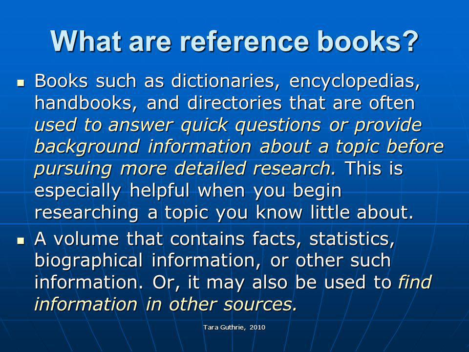 What are reference books
