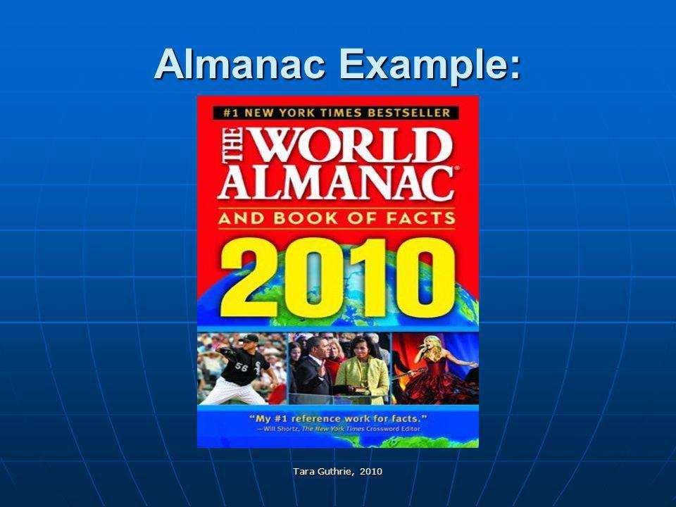 Almanac Example: Tara Guthrie, 2010