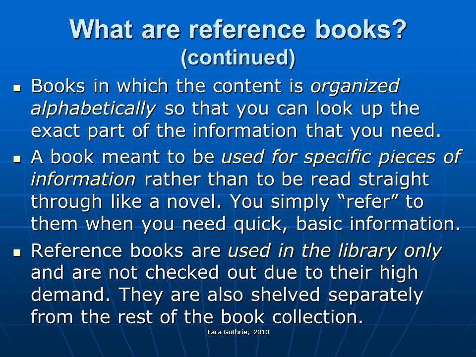 What are reference books (continued)