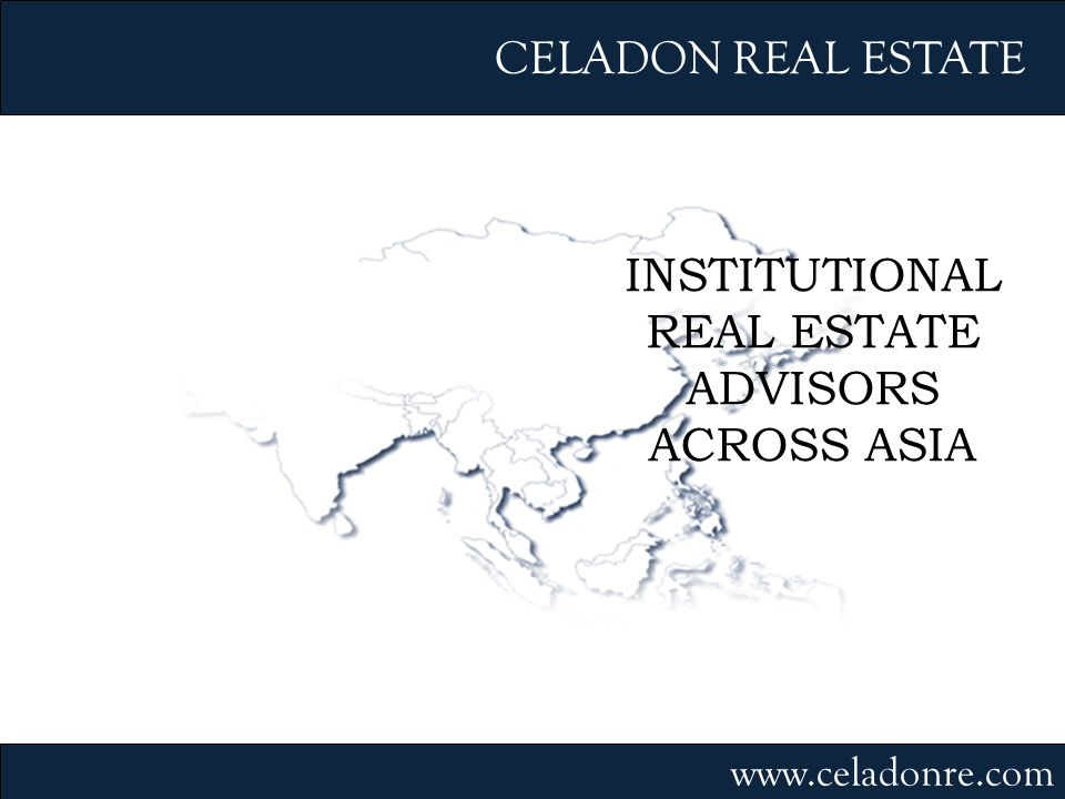 INSTITUTIONAL REAL ESTATE ADVISORS ACROSS ASIA