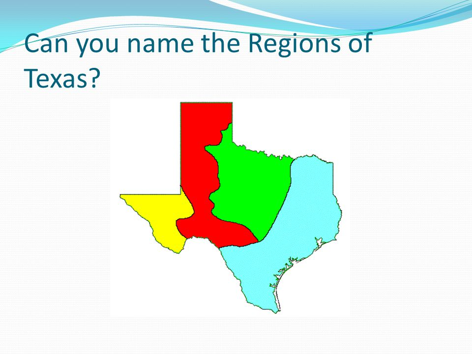 Can you name the Regions of Texas
