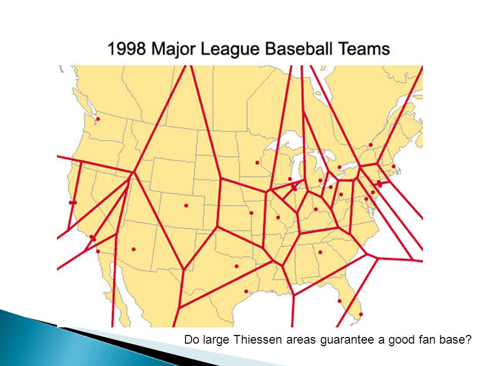 Do large Thiessen areas guarantee a good fan base