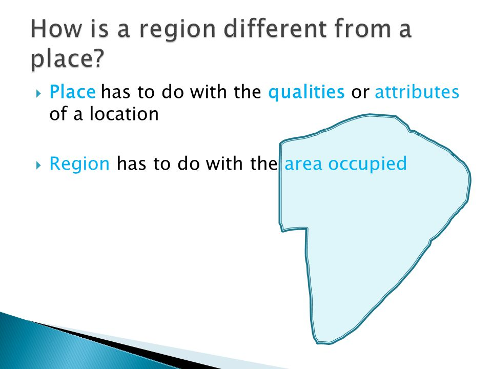 How is a region different from a place