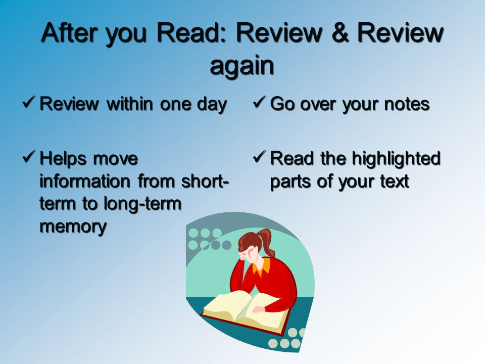 After you Read: Review & Review again